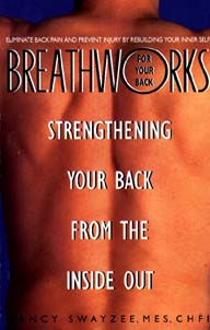 Breathworks - Strengthening your back from the inside out.